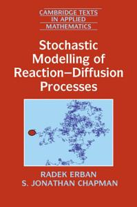 Stochastic Modelling of Reaction Diffusion Processes