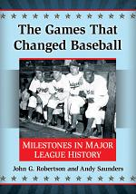 The Games That Changed Baseball