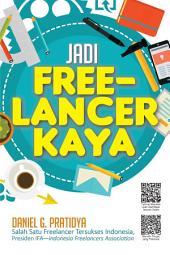 Jadi Freelancer Kaya: Volume 6