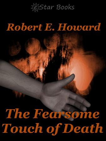 The Fearsome Touch of Death PDF