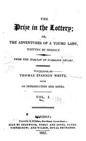 The Prize in the Lottery: Or, The Adventures of a Young Lady