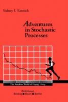 Adventures in Stochastic Processes PDF