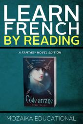 Learn French: By Reading Fantasy