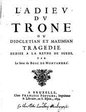 L'adieu du trone ou Diocletian et Maximian, tragedie