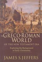 The Greco Roman World of the New Testament Era PDF