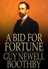 A Bid for Fortune: Or Dr. Nikola's Vendetta