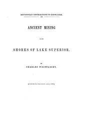Ancient Mining on the Shores of Lake Superior: Volume 13, Issue 4