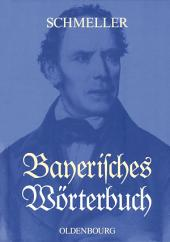 Bayerisches Wörterbuch: Mit einer wissenschaftlichen Einleitung zur Ausgabe Leipzig 1939, Ausgabe 7