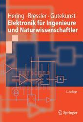 Elektronik für Ingenieure und Naturwissenschaftler: Ausgabe 5