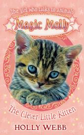 Magic Molly: The Clever Little Kitten: World Book Day 2012: Book 7
