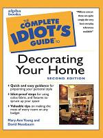 The Complete Idiot s Guide to Decorating Your Home  2E PDF