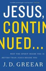 Jesus Continued  Book PDF