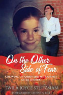 On the Other Side of Fear  Growing Up Amish and My Journey After Leaving Book