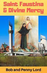 Saint Faustina And Divine Mercy Book PDF