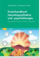 Praxishandbuch Gerontopsychiatrie und  psychotherapie PDF