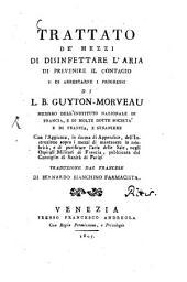 Trattato de'mezzi di disinfettare l'aria di prevenire il contagio