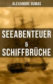Seeabenteuer & Schiffbrüche: Wahre Geschichten der Geretteten