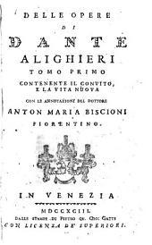 Delle opere di Dante Alighieri: Volumi 1-2