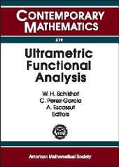 Ultrametric Functional Analysis: Seventh International Conference on P-Adic Functional Analysis, June 17-21, 2002, University of Nijmegen, the Netherlands
