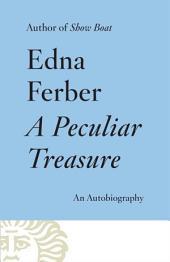 A Peculiar Treasure: An Autobiography