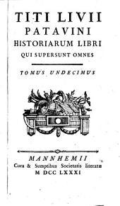 Historiarum Libri Qui Supersunt Omnes: Volume 11