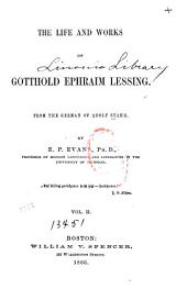 The Life and Works of Gotthold Ephraim Lessing: Volume 2