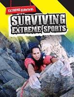 Surviving Extreme Sports PDF