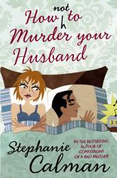 How Not To Murder Your Husband Book PDF