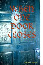 When One Door Closes