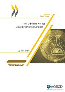 OECD Guidelines for the Testing of Chemicals  Section 4 Test No  405  Acute Eye Irritation Corrosion PDF