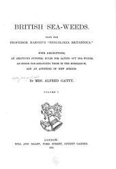"British Sea-weeds: Drawn from Professor Harvey's ""Phycologia Britannica"" ..."