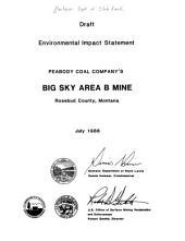 Peabody Coal Company's Big Sky Area B Mine, Rosebud County, Montana: Final Environmental Impact Statement