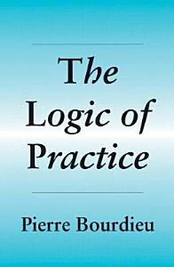 The Logic of Practice PDF