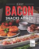 Easy Bacon Snacks Attack