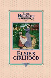 Elsie's Girlhood: Book 3