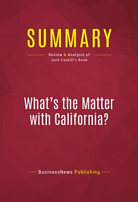 Summary  What s the Matter with California  PDF
