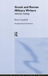 Greek And Roman Military Writers Book PDF