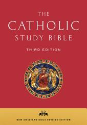 The Catholic Study Bible: Edition 3