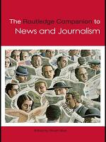 The Routledge Companion to News and Journalism PDF
