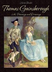 Thomas Gainsborough: 240 Paintings and Drawings