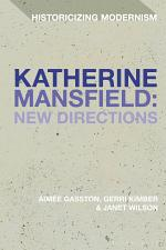 Katherine Mansfield: New Directions