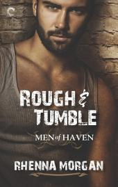 Rough & Tumble: A Steamy, Action-Filled Possessive Hero Romance