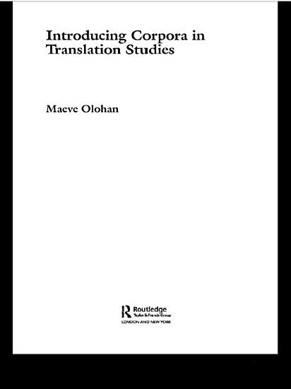 Introducing Corpora in Translation Studies PDF