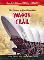 The History and Activities of the Wagon Trail PDF