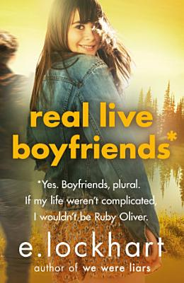 Ruby Oliver 4  Real Live Boyfriends PDF