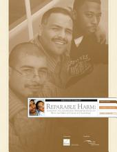 Reparable Harm: Assessing and Addressing Disparities Faced by Boys and Men of Color in California, Executive Summary