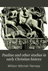 Pauline and other studies in early Christian history