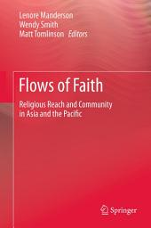 Flows of Faith: Religious Reach and Community in Asia and the Pacific
