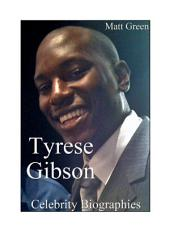 Celebrity Biographies - The Amazing Life Of Tyrese Gibson - Famous Actors