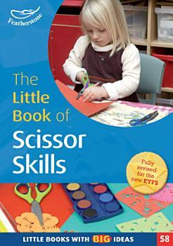 The Little Book of Scissor Skills PDF